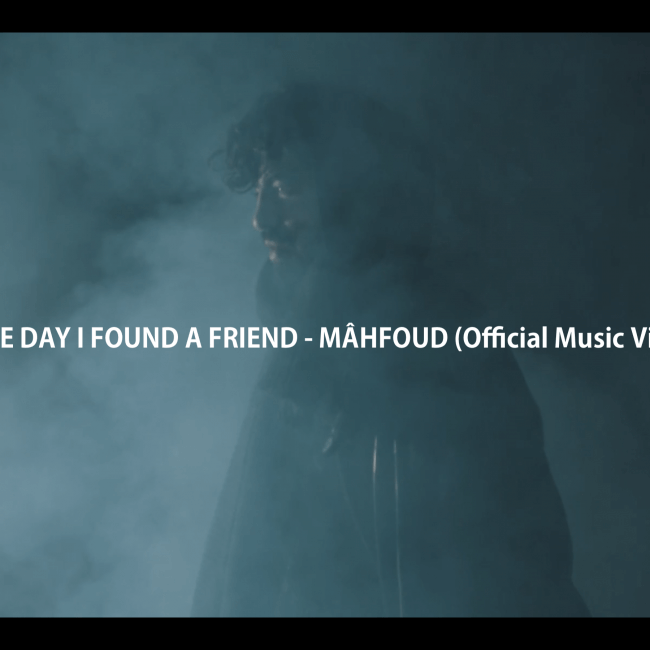 Mahfoud - the Day I Found A Friend
